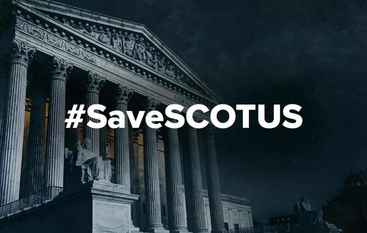 #SaveSCOTUS