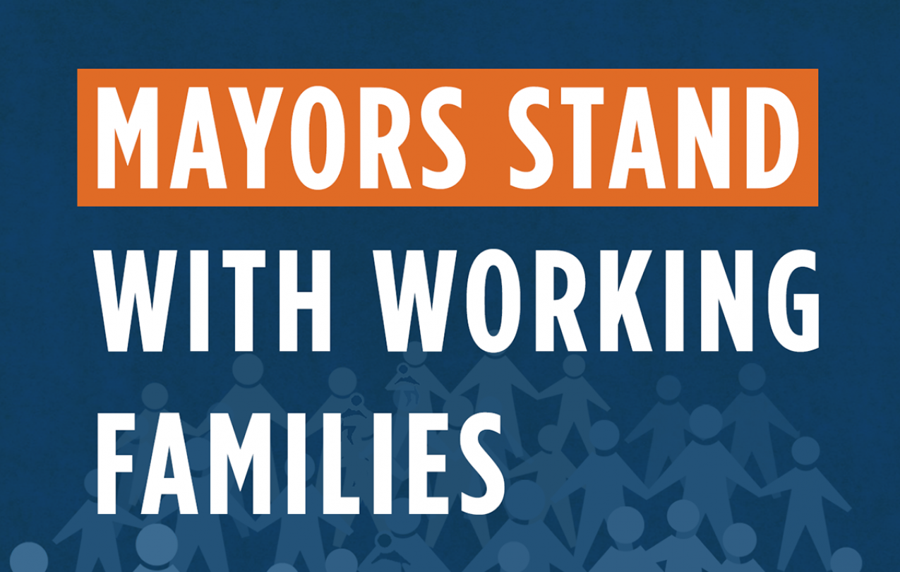 Mayors stand with working families