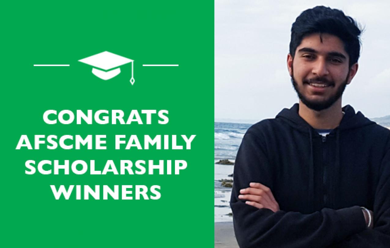 AFSCME Family Scholarship winner Puneet Kaler